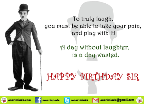 "Happy Birthday to Sir Charles Spencer ""Charlie"" Chaplin!"