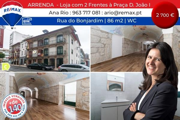 ARRENDA - Loja com 2 Frentes à Praça D. João I