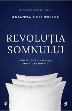 Revolutia-somnului-Arianna-Huffington-RECENZIE