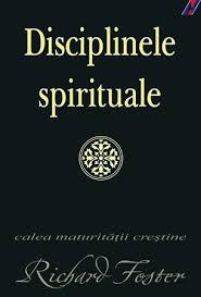 Disciplinele-spirituale-richard-foster
