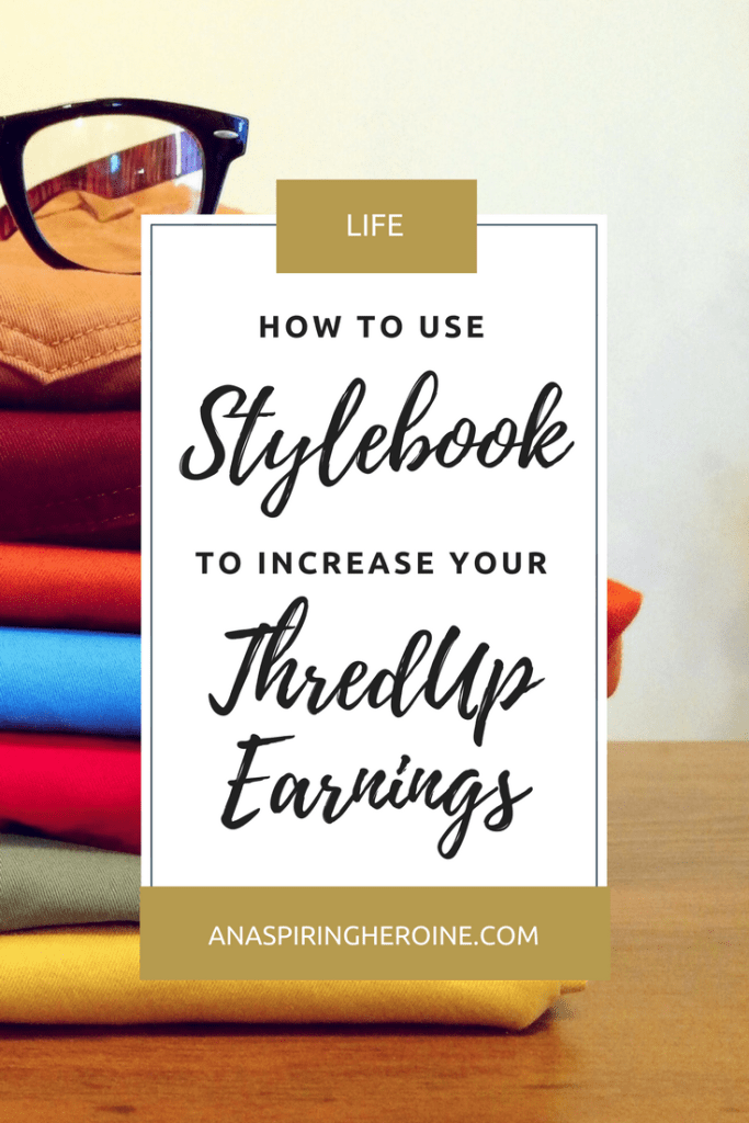 Today I'm combining two of my favorite things: the Stylebook Closet App and ThredUp. Here are a few ways Stylebook has helped increase ThredUp earnings for me! | An Aspiring Heroine