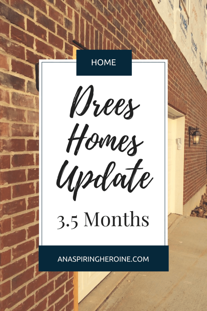 After almost four months of construction our new home with Drees Homes is nearly finished! Here's an update on all the progress | An Aspiring Heroine