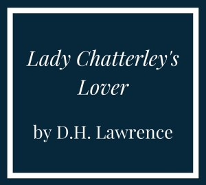 Lady Chatterley's Lover by D.H. Lawrence - September's book club pick // www.anaspiringheroine.com