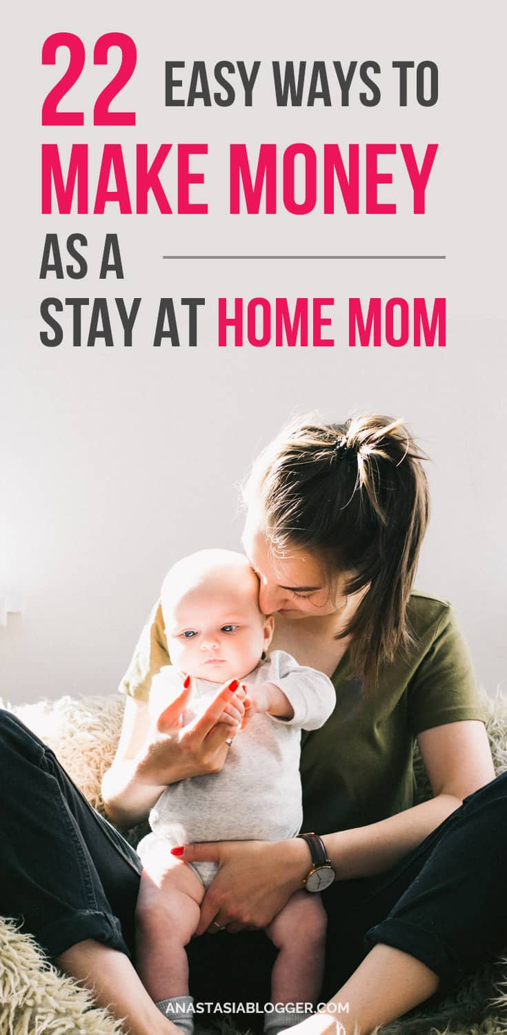 22 Ways to make money at home for stay at home moms in 2018. Creative ways to make money for extra cash or even as a full-time income with online jobs. Learn how to make money fast, make money from home and on the side while raising your kids or working part-time. Ways to make money online. Learn how to make money on Pinterest and make money blogging, and many other ways.  #makemoney #makemoneyonline #workfromhome