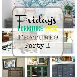 Friday's Furniture Fix Link Party {Week 2}