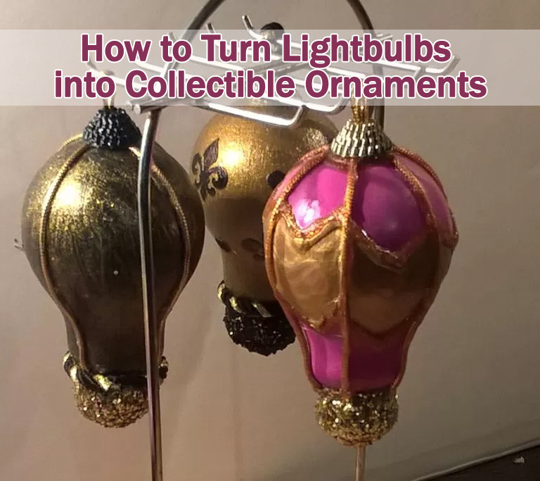 how to turn lightbulbs into collectible ornaments | anastasia vintage