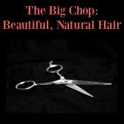 big chop beautiful natural