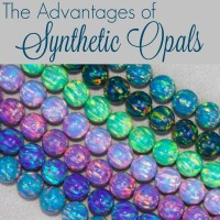 The Advantages of Synthetic Opals