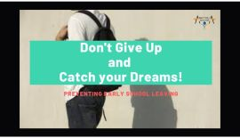 Don't Give Up And Catch Your Dreams