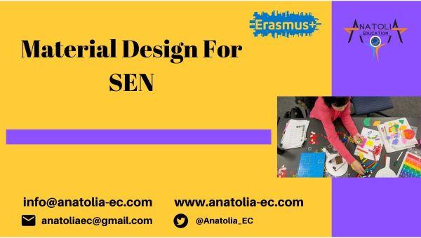 Material Design for SEN