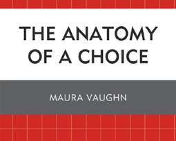 Why The Anatomy of a Choice? Acting Process vs. Lost Lunches