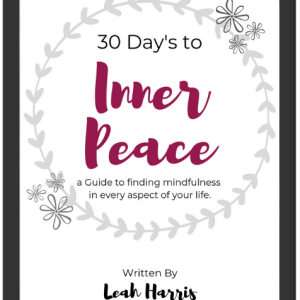 Self care books, 30 Days to Inner Peace by Leah Harris, better mental health, self help ebook