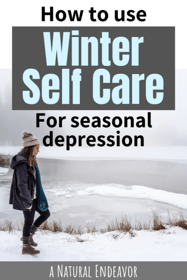 Winter Self Care for Seasonal Depression