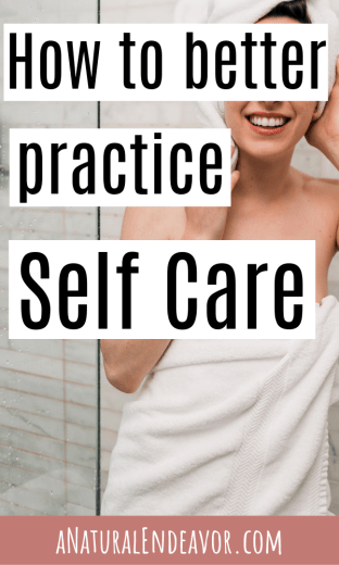 Practicing self care, self care practice
