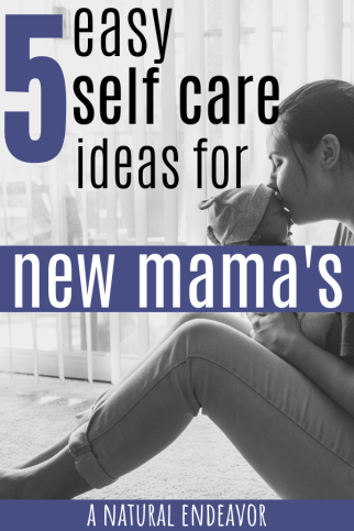 self care for new mamas