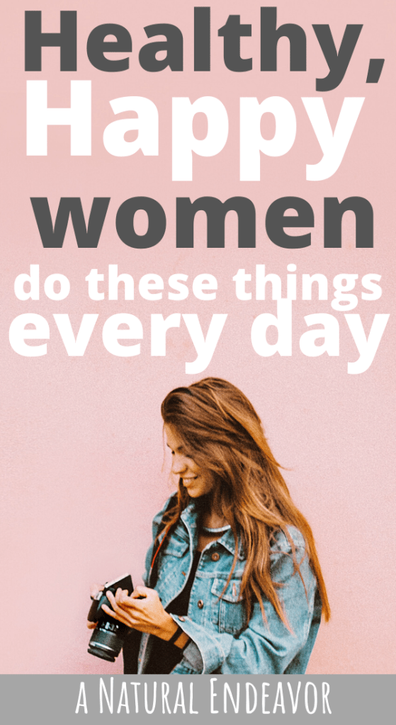 habits of healthy, happy women