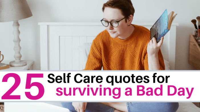 25 self care quotes for when you are having a bad day