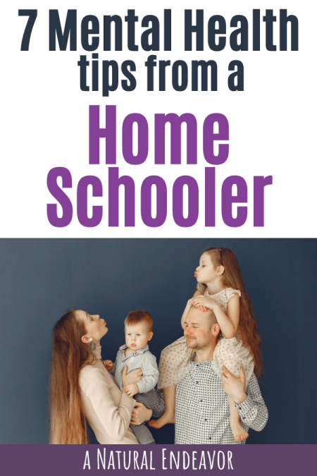 Mental Health tips from a Homeschooler
