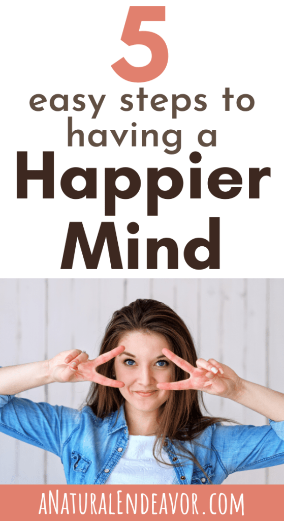 how to have a happier mind and life