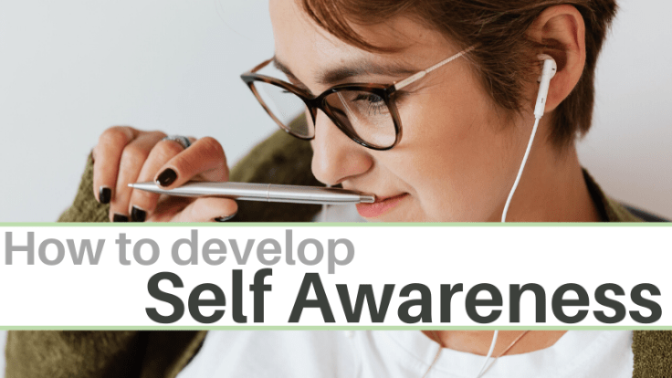 How to develop self awareness