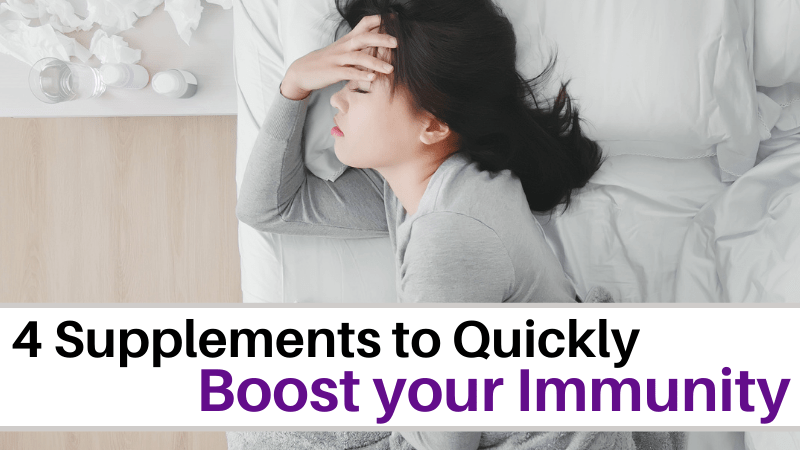 4 Supplements to Quickly boost your immunity