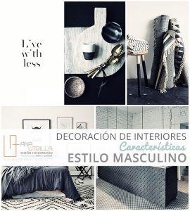 Decoración de interiores estilo masculino principales características por Ana Utrilla Diseño de interiores