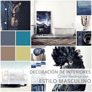 CÓMO DECORAR CON ESTILO MASCULINO consejos por Ana Utrilla Diseño de Interiores