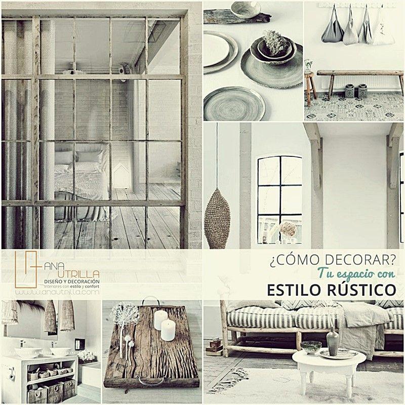 Cómo decorar con estilo rústico tu espacio por Ana Utrilla interiorismo online