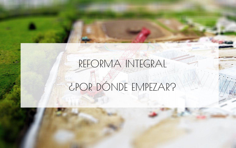 Qué hacer antes de empezar con la reforma paso a paso