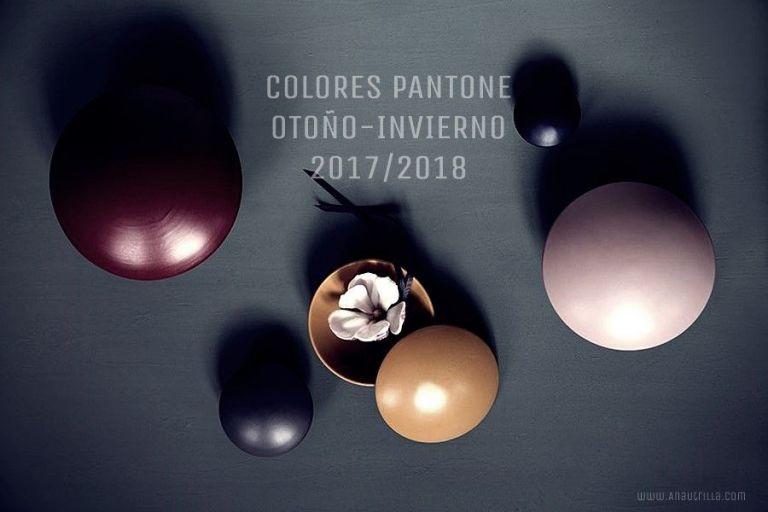 COLORES PANTONE PARA OTOÑO-INVIERNO 2017-2018