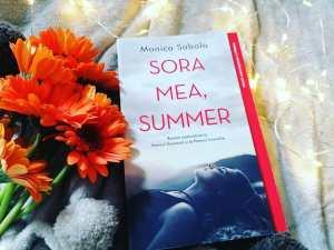 Sora mea, Summer