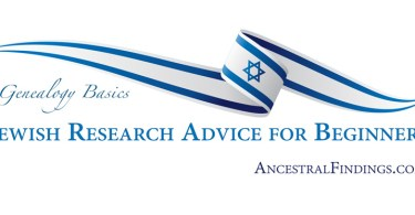 Genealogy Basics: Jewish Research Advice for Beginners