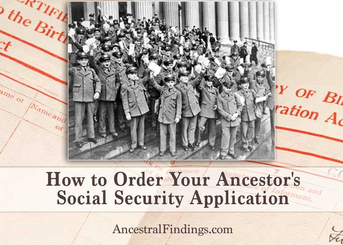 How to Order Your Ancestor's Social Security Application