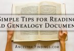 Simple Tips for Reading Old Genealogy Documents