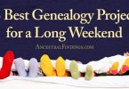 13 Best Genealogy Projects for a Long Weekend