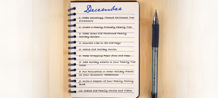 """10 """"Must-Do"""" Genealogy Projects for December"""