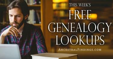 This Week's Free Genealogy Lookups