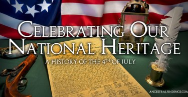Celebrating Our National Heritage: A History of the 4th of July