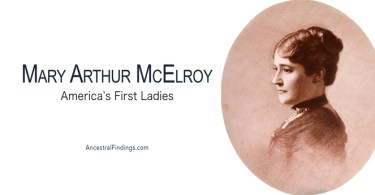 America's First Ladies, #21 — Mary Arthur McElroy