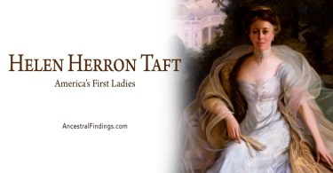 America's First Ladies, #26 — Helen Herron Taft