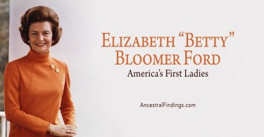 "America's First Ladies, #37 — Elizabeth ""Betty"" Bloomer Ford"