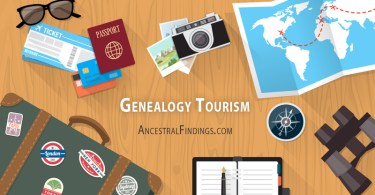 Why is Genealogy Tourism So Popular, and How Can You Use it to Add to Your Research?