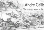 Andre Cailloux: Unsung Heroes of the Civil War