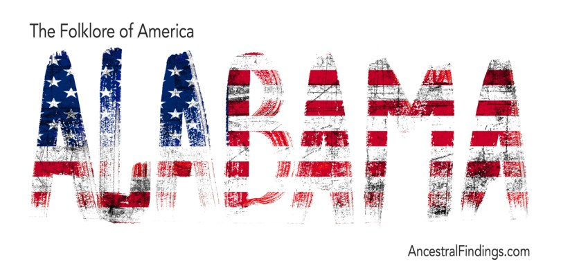 The Folklore of America: Alabama