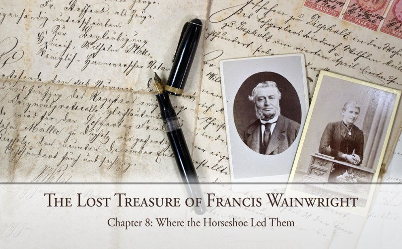 The Lost Treasure of Francis Wainwright: Chapter 8: Where the Horseshoe Led Them