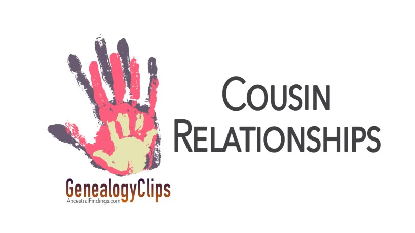 Cousin Relationships the Easy Way