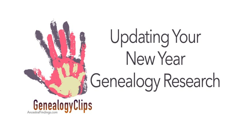 How to Update Your Genealogy Research for the New Year