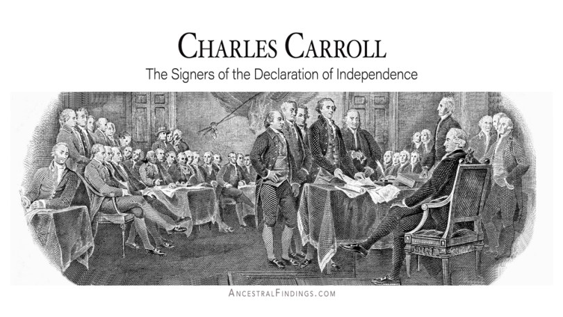 Charles Carroll: The Signers of the Declaration of Independence
