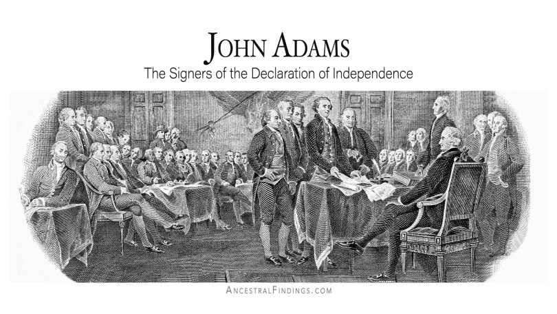 John Adams: The Signers of the Declaration of Independence