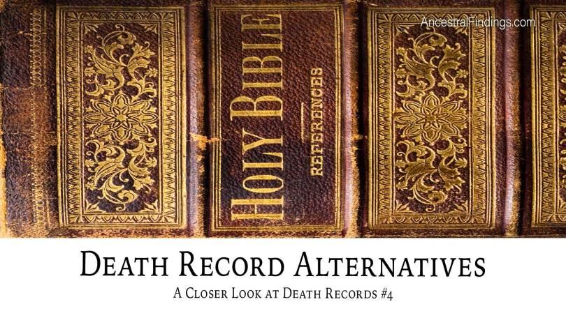 Death Record Alternatives: A Closer Look at Death Records